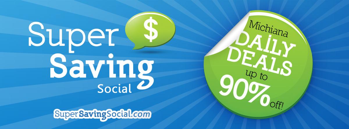 Super Saving Social: Michiana Daily Deals up to 90% Off!